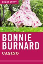 Casino eBook  by Bonnie Burnard