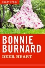 Deer Heart eBook  by Bonnie Burnard