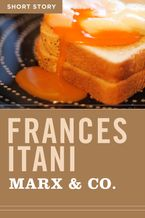 Marx & Co. eBook  by Frances Itani
