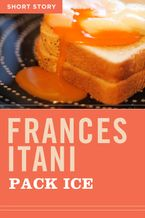 Pack Ice eBook  by Frances Itani