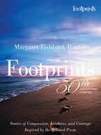 Footprints: 50th Anniversary Treasury Hardcover  by Margaret Fishback Powers