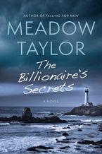 The Billionaire's Secrets eBook  by Meadow Taylor