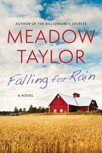Falling For Rain eBook  by Meadow Taylor