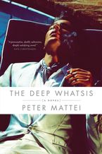 The Deep Whatsis eBook  by Peter Mattei