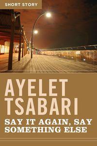 say-it-again-say-something-else