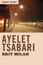 Brit Milah eBook  by Ayelet Tsabari