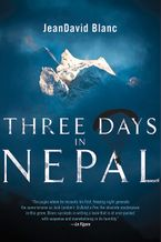 Three Days In Nepal Hardcover  by Jeandavid Blanc