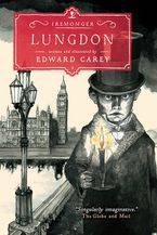 Lungdon (Iremonger #3) Hardcover  by Edward Carey