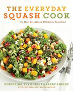 The Everyday Squash Cook Paperback  by Rob Firing