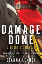 Damage Done Hardcover  by Deanna Lennox