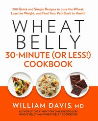 wheat-belly-30-minute-or-less-cookbook