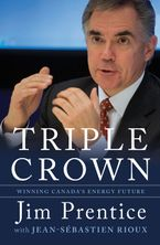 Triple Crown Hardcover  by Jim Prentice
