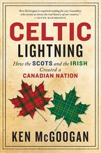 Celtic Lightning eBook  by Ken McGoogan
