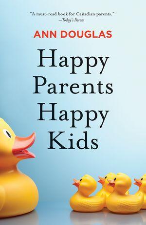 Happy Parents Happy Kids book image
