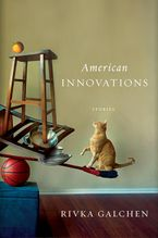 American Innovations Hardcover  by Rivka Galchen