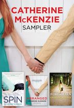 Catherine McKenzie Sampler eBook  by Catherine McKenzie