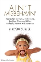 Ain't Misbehavin' eBook  by Alyson Schafer