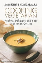 Cooking Vegetarian eBook  by Vesanto Melina