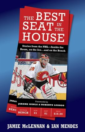 the best seat in the house stories from the nhl inside the room on the iceand on the bench