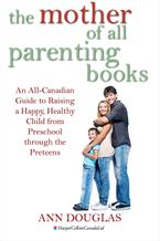The Mother Of All Parenting Books eBook  by Ann Douglas