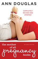 The Mother Of All Pregnancy Books eBook  by Ann Douglas