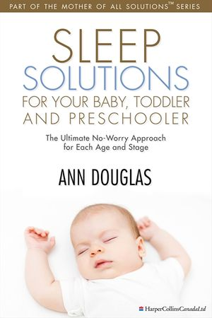 Sleep Solutions for your Baby, Toddler and Preschooler book image
