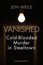 Vanished eBook  by Jon Wells