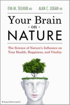Your Brain On Nature eBook  by Eva  M. Selhub