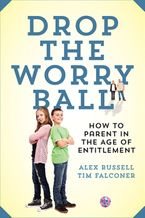 Drop The Worry Ball Paperback  by Alex Russell