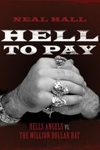 Hell To Pay Paperback  by Neal Hall