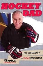 Hockey Dad Paperback  by Bob McKenzie