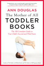 The Mother Of All Toddler Books Paperback  by Ann Douglas