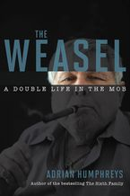 The Weasel Paperback  by Adrian Humphreys
