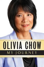 My Journey Hardcover  by Olivia Chow