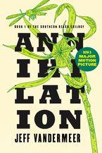 Annihilation Paperback  by Jeff Vandermeer