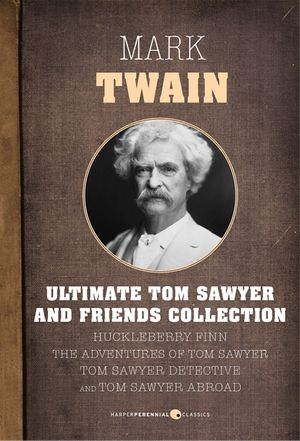 Ultimate Tom Sawyer And Friends Collection book image