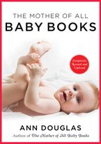 The Mother Of All Baby Books 3rd Edition Paperback  by Ann Douglas