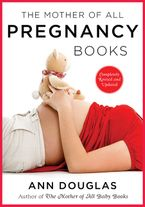 The Mother Of All Pregnancy Books 3rd Edition Paperback  by Ann Douglas