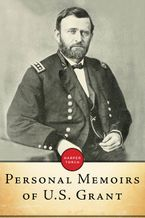 Personal Memoirs Of U.s. Grant eBook  by Ulysses  S. Grant