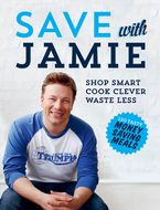 Save With Jamie Hardcover  by Jamie Oliver