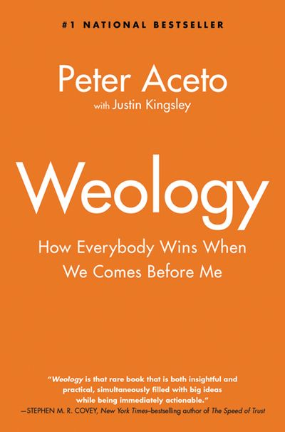 Weology: How Everybody Wins When We Comes Before Me