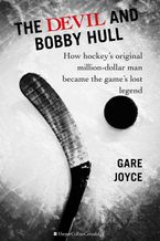 The Devil And Bobby Hull eBook  by Gare Joyce