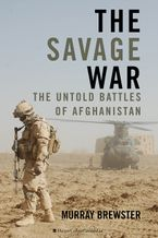 The Savage War eBook  by Murray Brewster