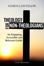 Theology For Non-Theologians