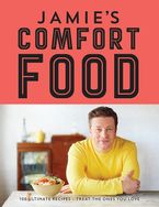Jamie's Comfort Food Hardcover  by Jamie Oliver