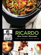 Ricardo: Slow Cooker Favourites iBA eBook  by Ricardo Larrivée