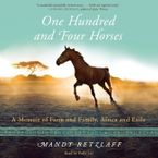 One Hundred And Four Horses Downloadable audio file UBR by Mandy Retzlaff
