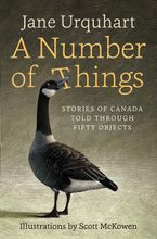 A Number of Things Hardcover  by Jane Urquhart