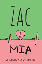 Zac And Mia Paperback  by A.J. Betts