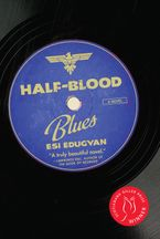 Half-Blood Blues eBook  by Esi Edugyan